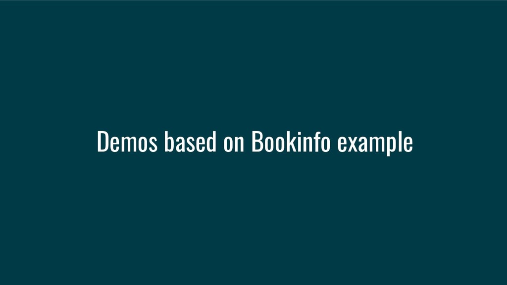 Demos based on Bookinfo example