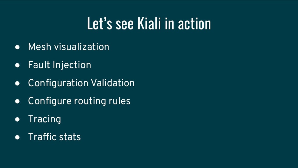 Let's see Kiali in action ● Mesh visualization ...