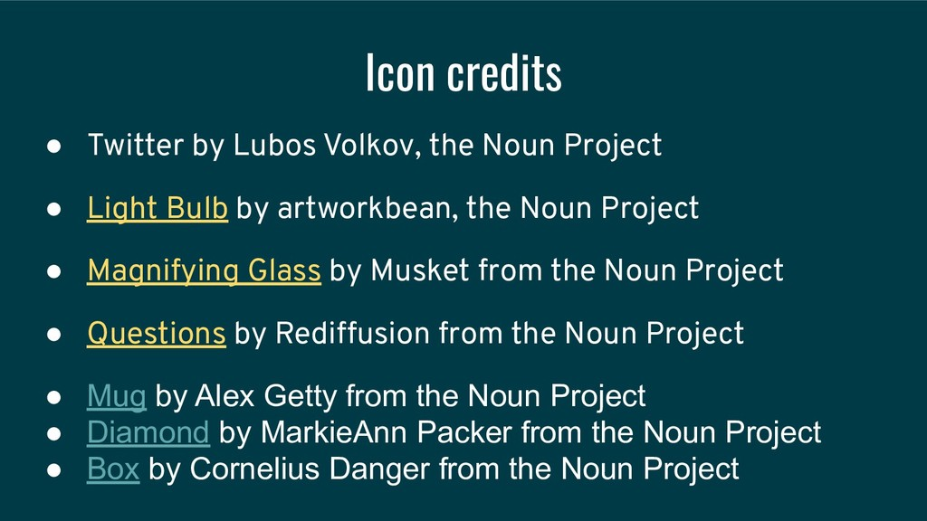 Icon credits ● Twitter by Lubos Volkov, the Nou...