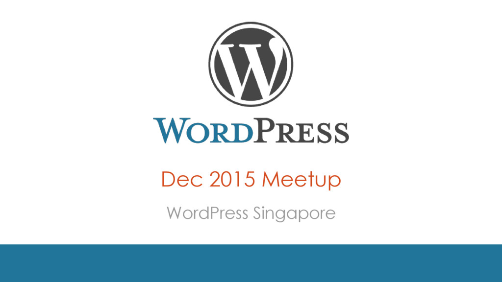 Dec 2015 Meetup WordPress Singapore