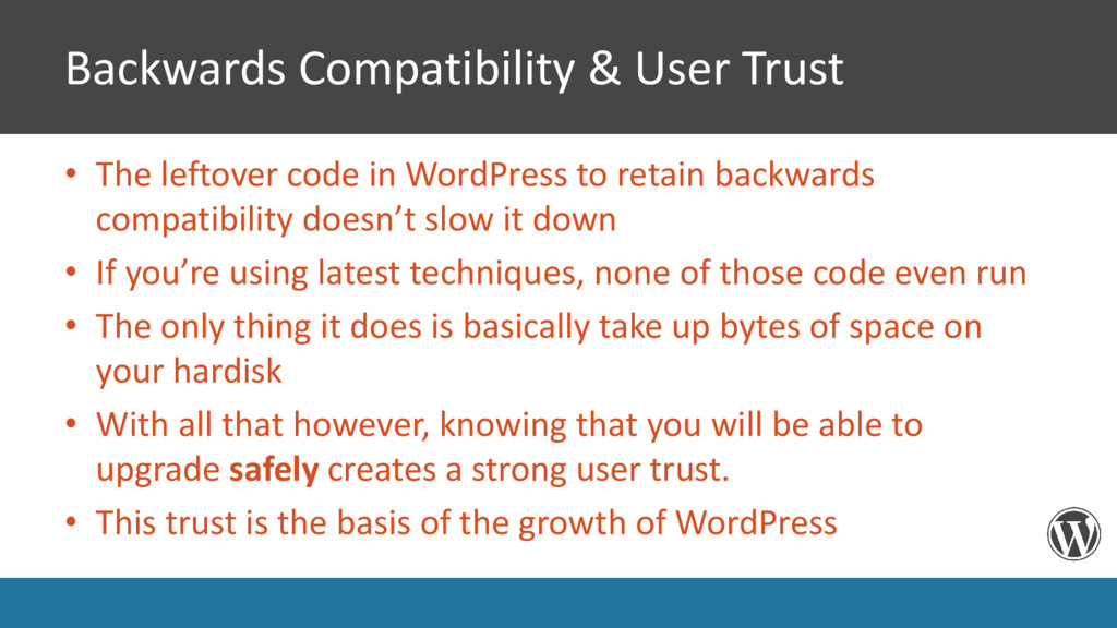 Backwards Compatibility & User Trust • The left...