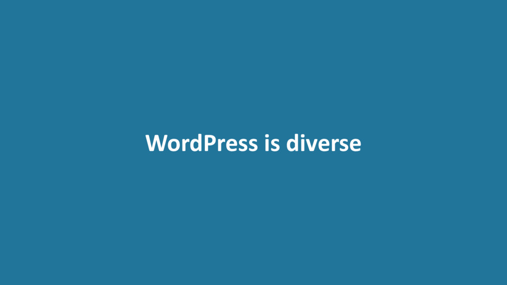 WordPress is diverse