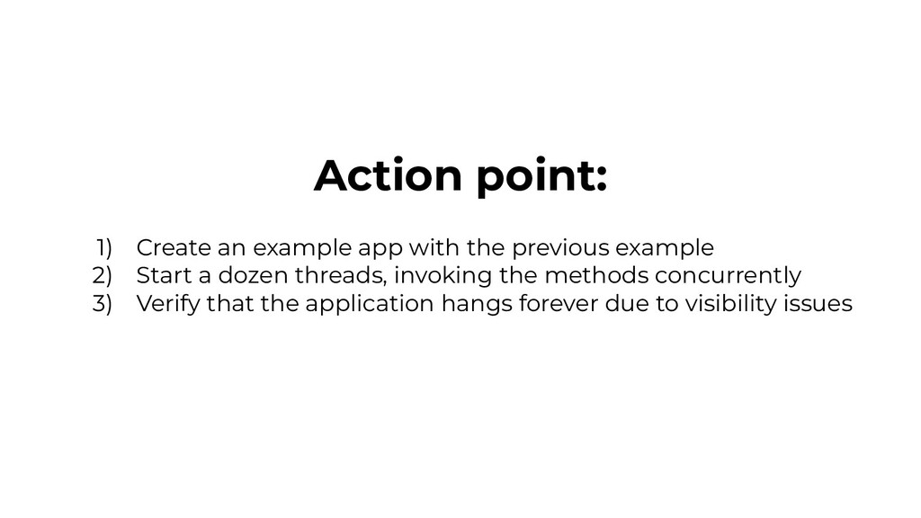 Action point: 1) Create an example app with the...