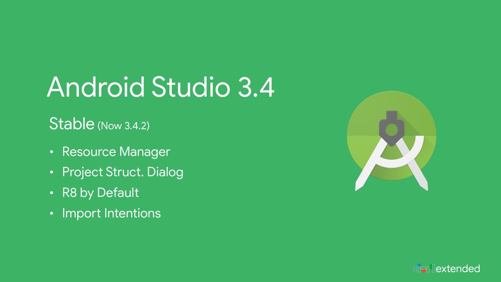 extended Android Studio 3.4 Stable (Now 3.4.2) ...