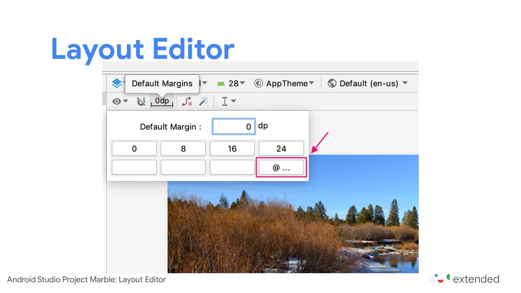 Layout Editor Android Studio Project Marble: La...
