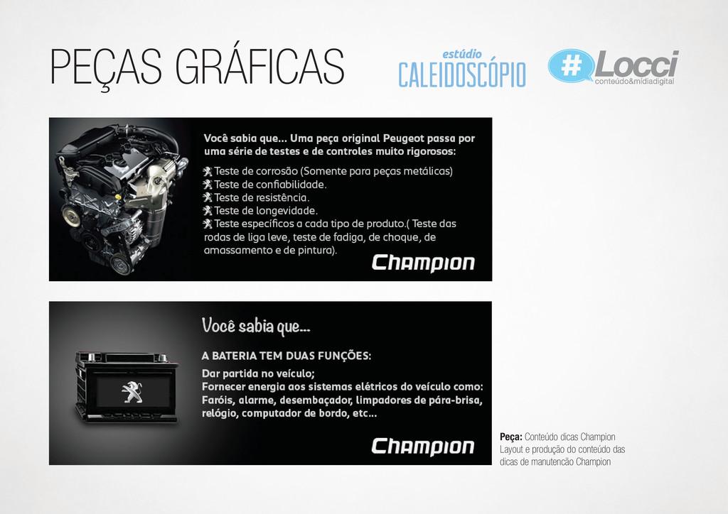 PEÇAS GRÁFICAS Peça: Conteúdo dicas Champion La...