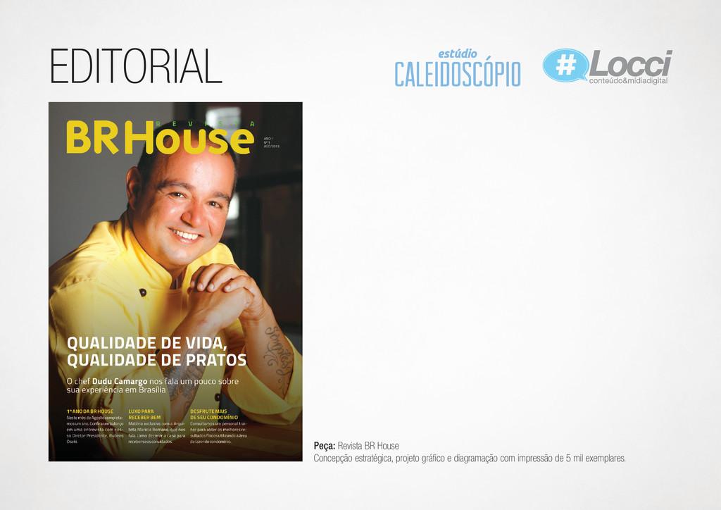 EDITORIAL Peça: Revista BR House Concepção estr...