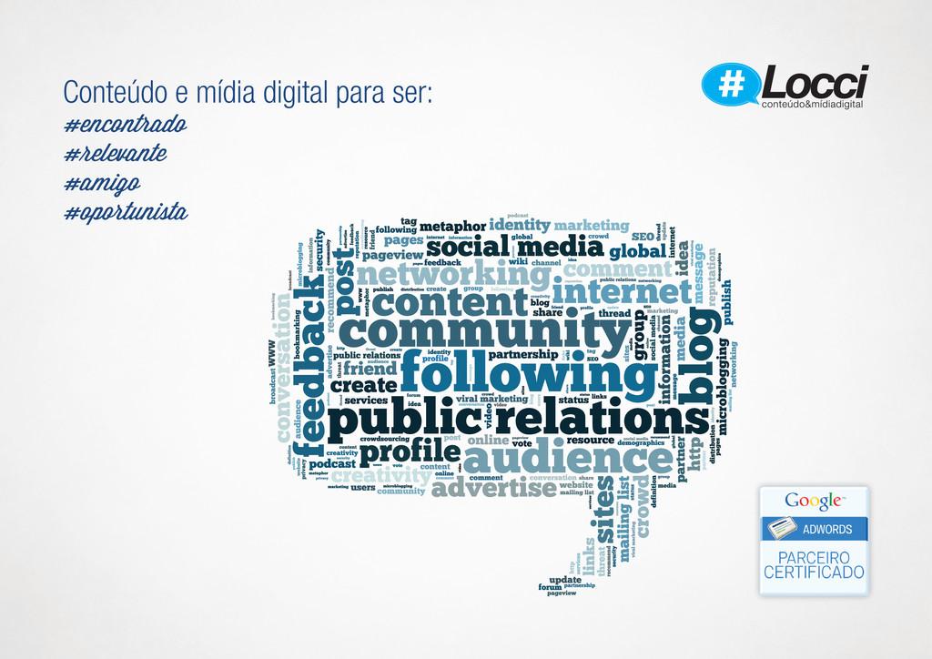 Conteúdo e mídia digital para ser: #encontrado ...