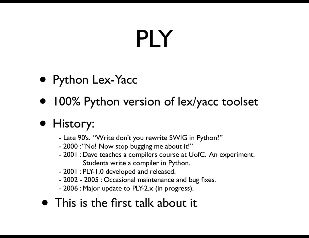 PLY • Python Lex-Yacc • 100% Python version of ...
