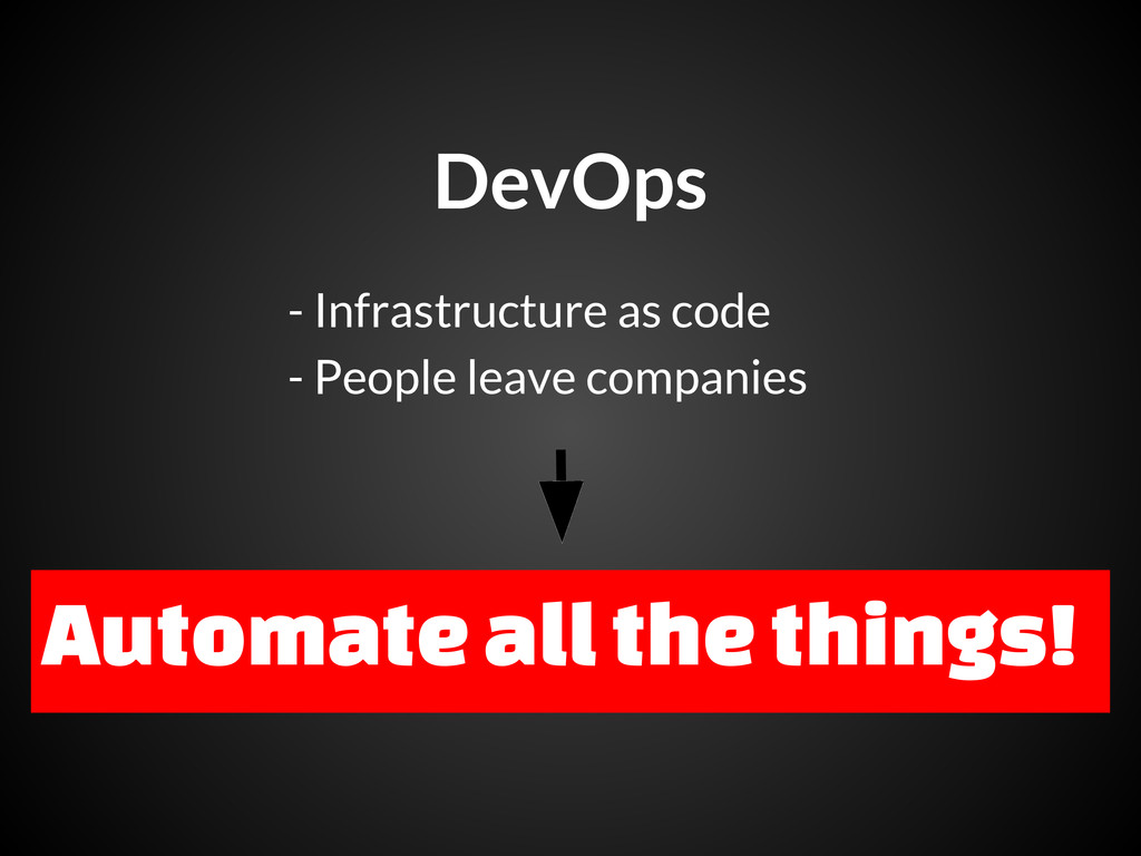 DevOps - Infrastructure as code - People leave ...