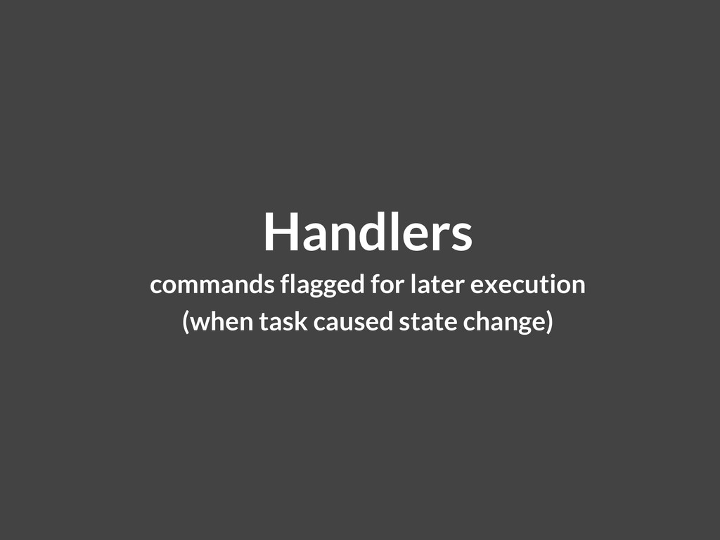 Handlers commands flagged for later execution (...