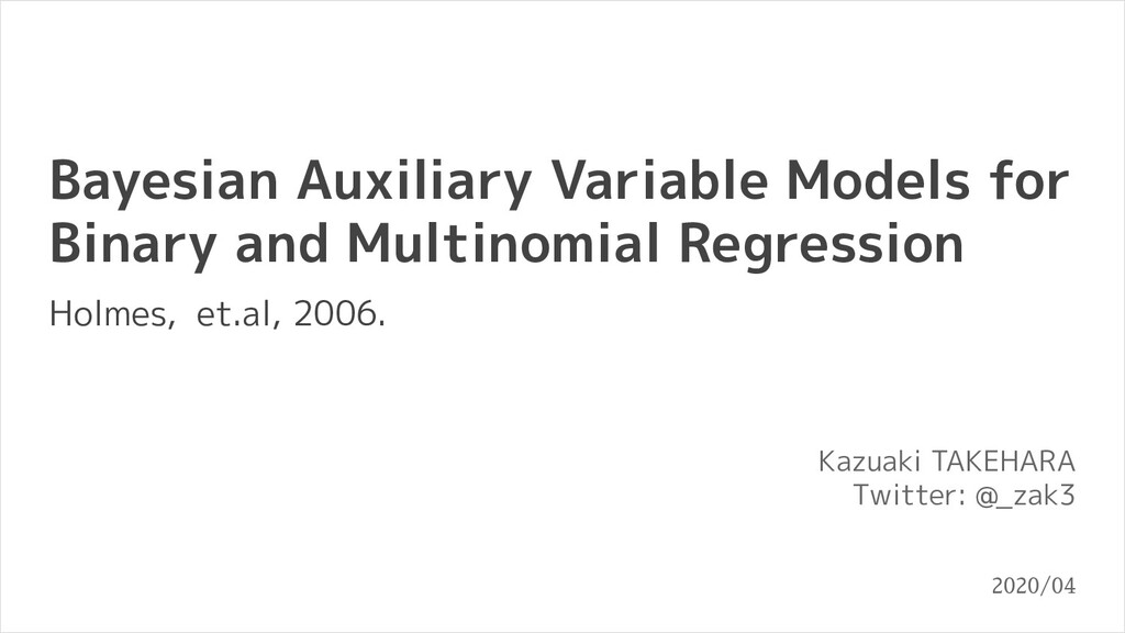 Bayesian Auxiliary Variable Models for Binary a...