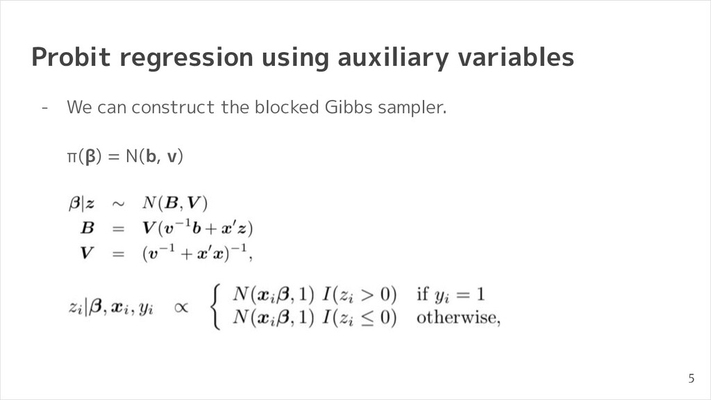 Probit regression using auxiliary variables - W...