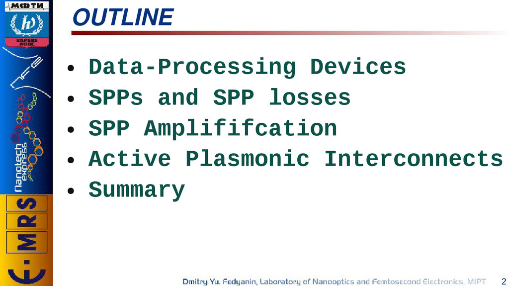 2 OUTLINE ● Data-Processing Devices ● SPPs and ...