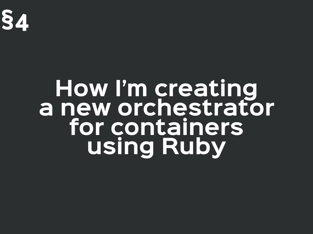 How I'm creating  a new orchestrator  for conta...