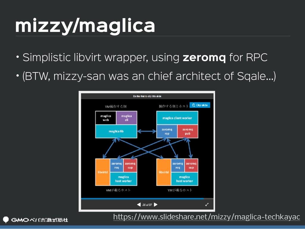 mizzy/maglica • Simplistic libvirt wrapper, usi...