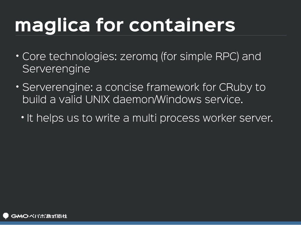 maglica for containers • Core technologies: zer...