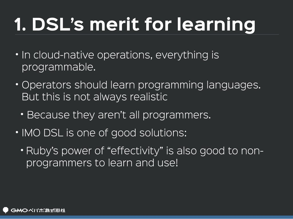 1. DSL's merit for learning • In cloud-native o...