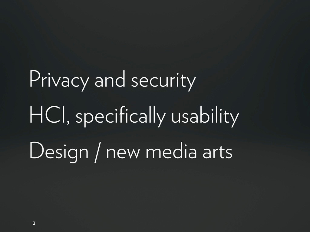 Privacy and security HCI, specifically usabilit...