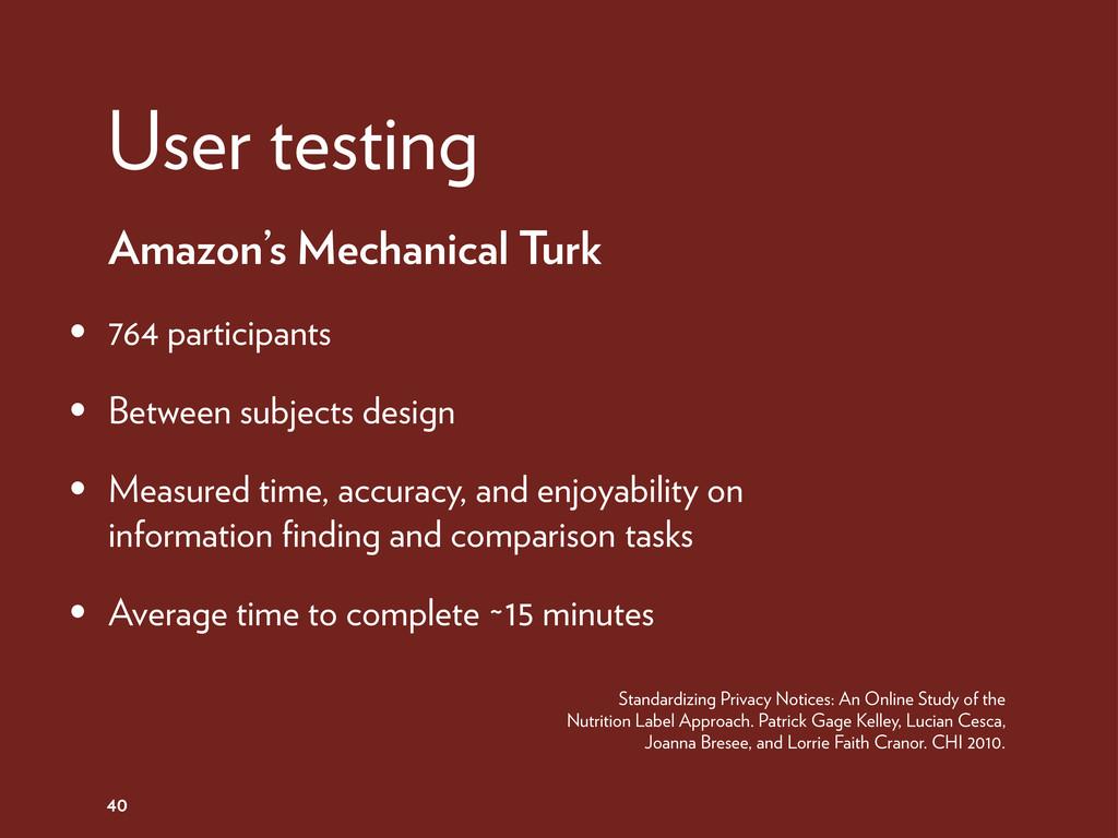 40 Amazon's Mechanical Turk • 764 participants ...