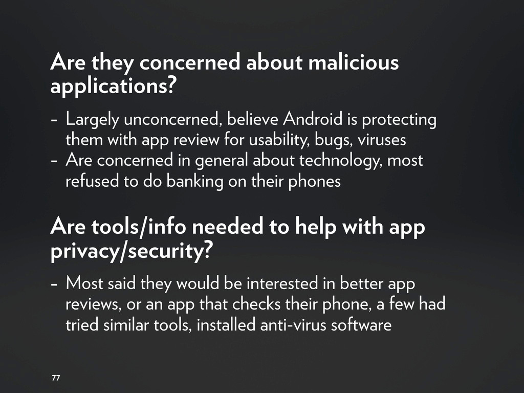 Are they concerned about malicious applications...