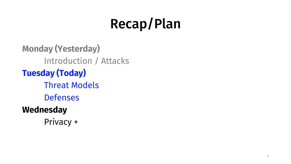 Recap/Plan Monday (Yesterday) Introduction / At...