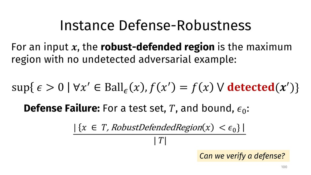Instance Defense-Robustness 100 For an input !,...