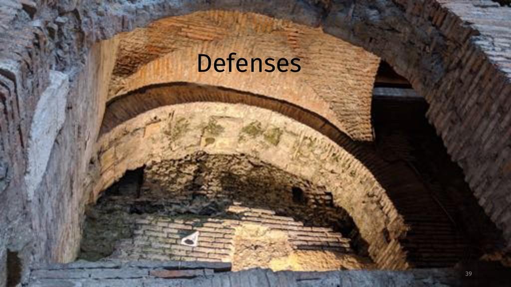 Defenses 39