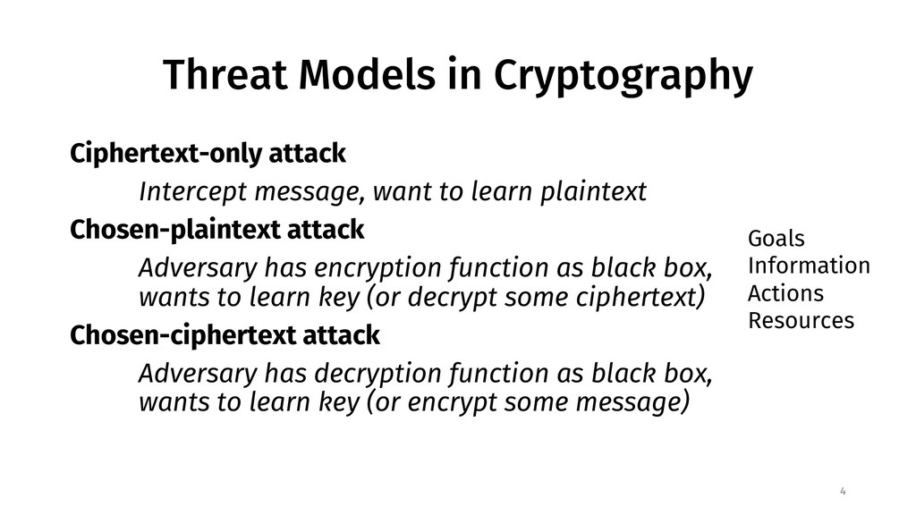 Threat Models in Cryptography Ciphertext-only a...