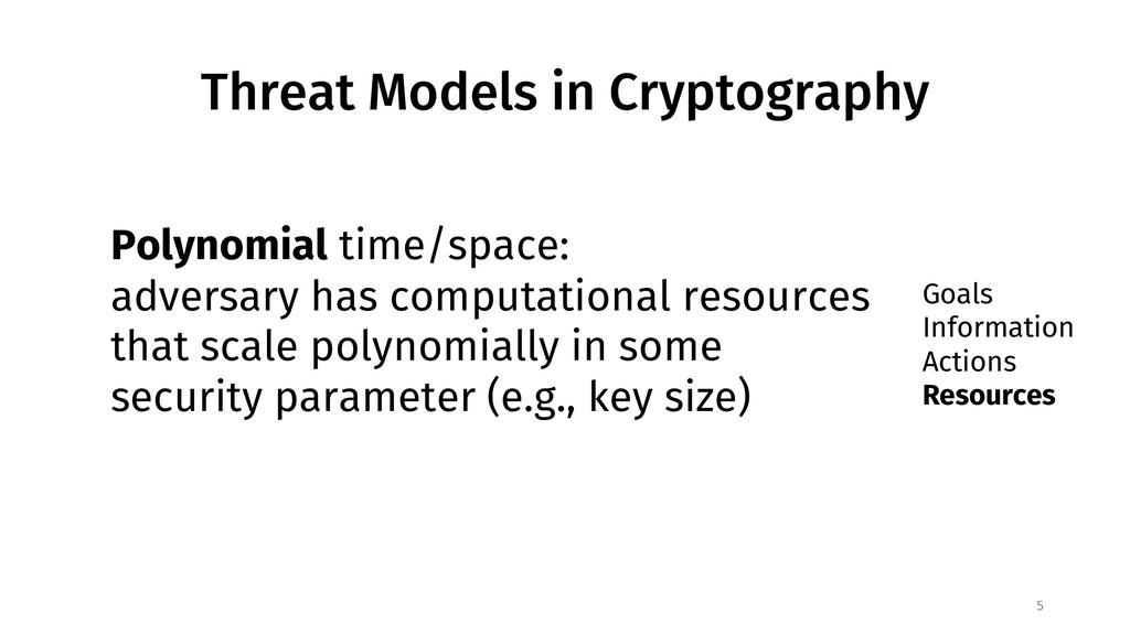Threat Models in Cryptography 5 Goals Informati...