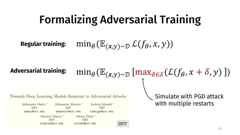 Formalizing Adversarial Training 57 2017 min$ (...