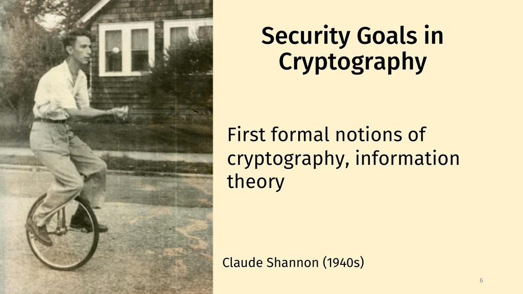 Security Goals in Cryptography 6 First formal n...