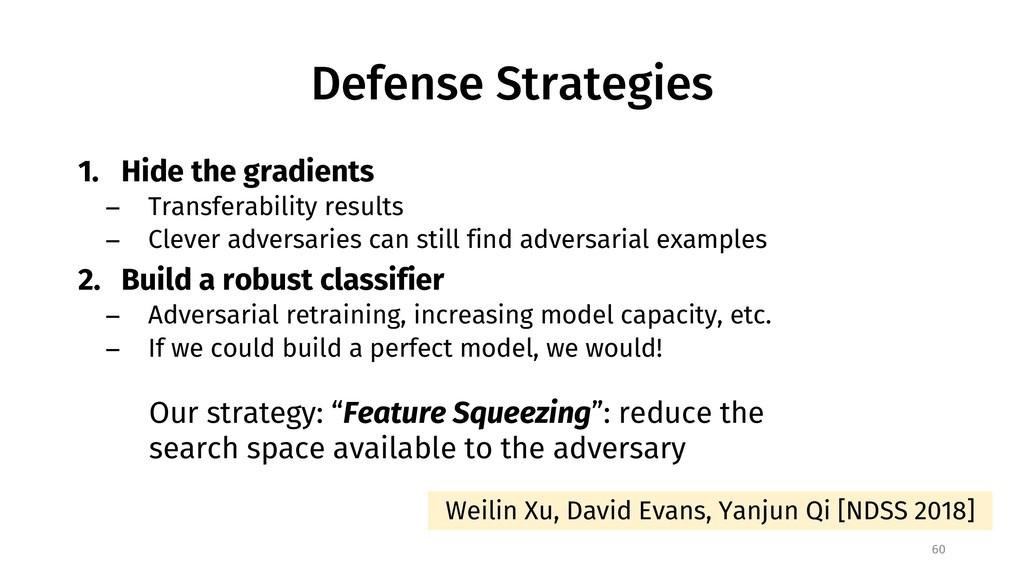 Defense Strategies 1. Hide the gradients − Tran...