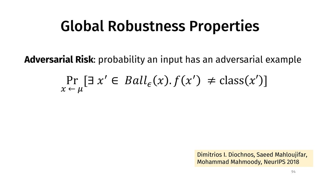 Global Robustness Properties 94 Adversarial Ris...