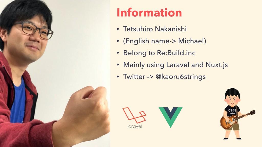 • Tetsuhiro Nakanishi • (English name-> Michael...