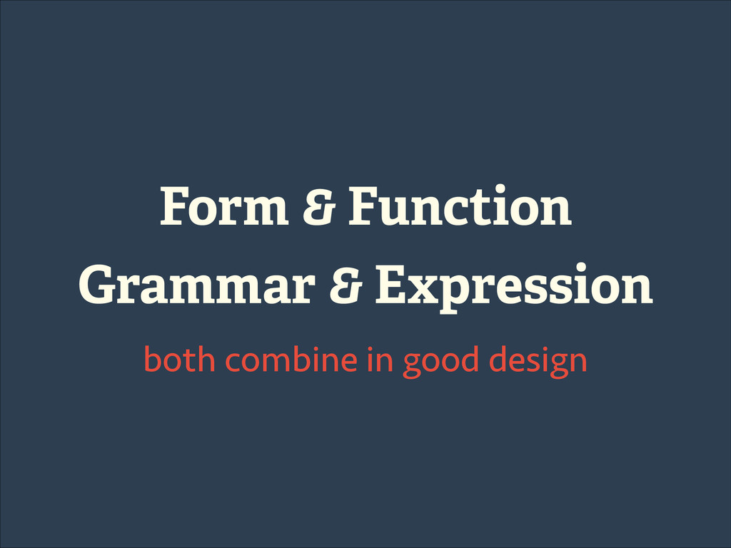 Form & Function Grammar & Expression both combi...