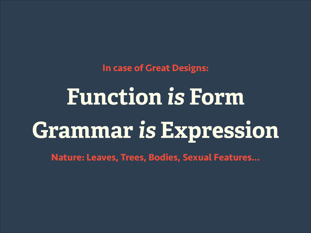 Function is Form Grammar is Expression In case ...