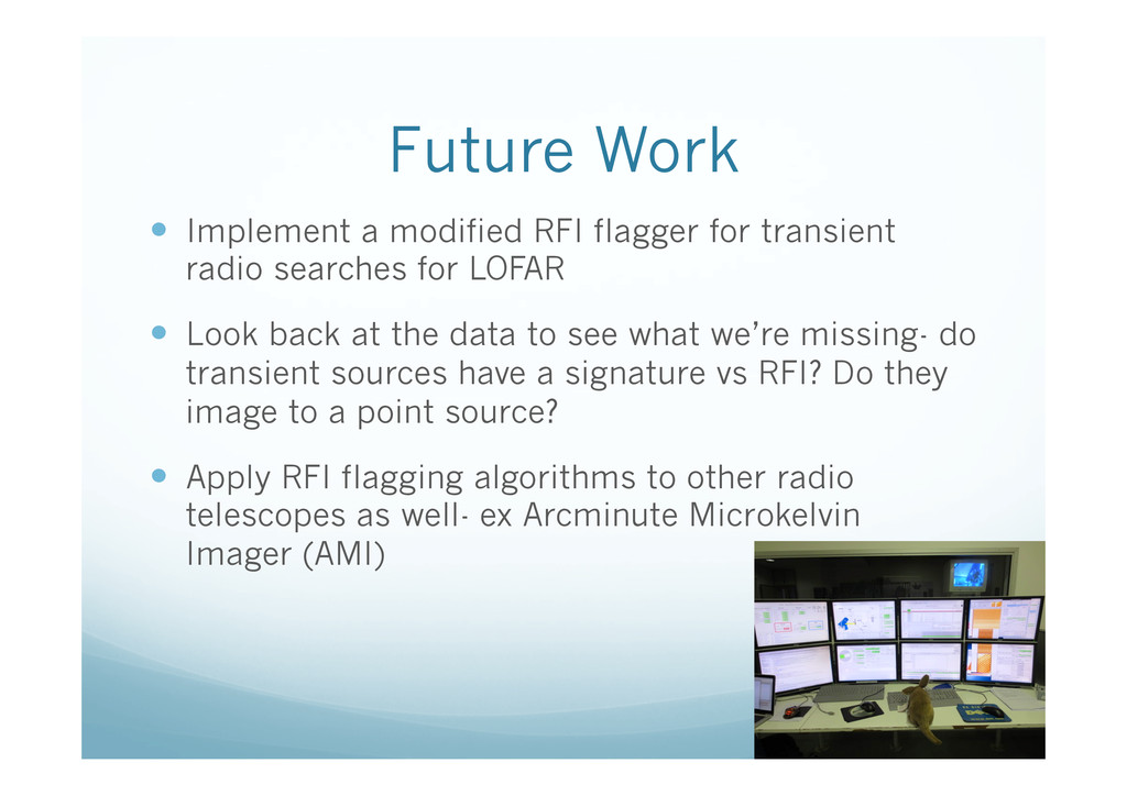 Future Work —  Implement a modified RFI flagge...
