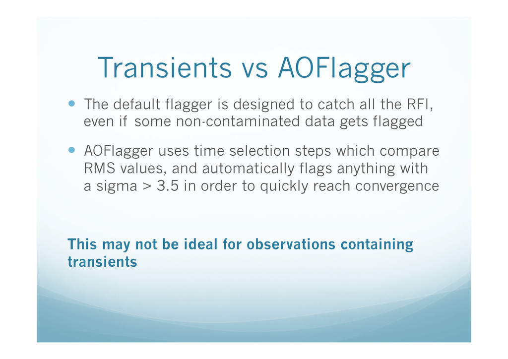 Transients vs AOFlagger —  The default flagger...