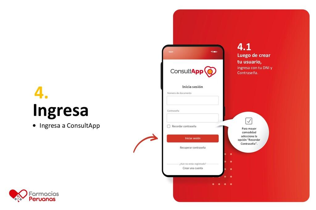 4. Ingresa Ingresa a ConsultApp 4.1 Luego de cr...