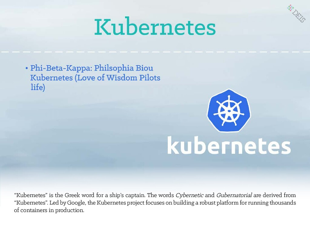 """""""Kubernetes"""" is the Greek word for a ship's cap..."""
