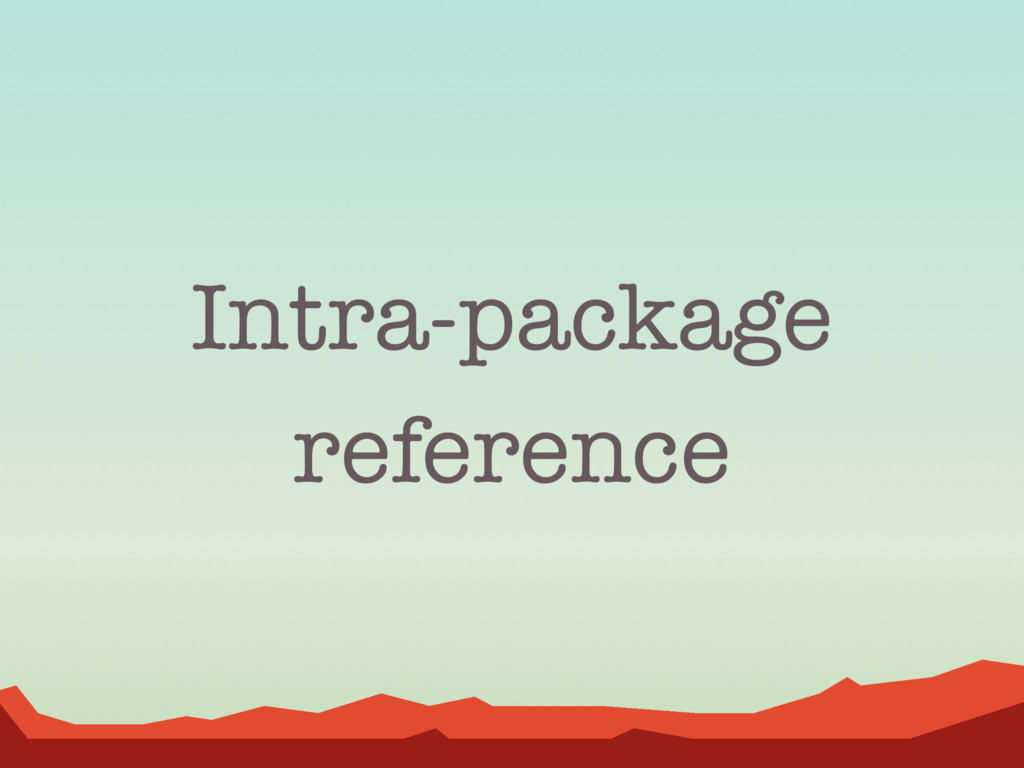 Intra-package reference