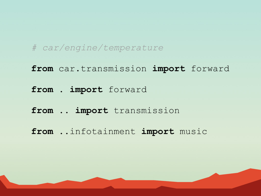 # car/engine/temperature from car.transmission ...