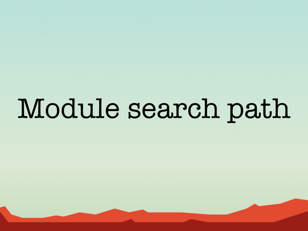 Module search path