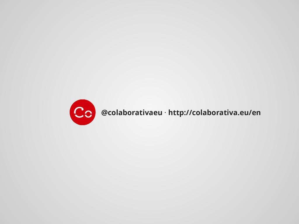 @colaborativaeu · http://colaborativa.eu/en