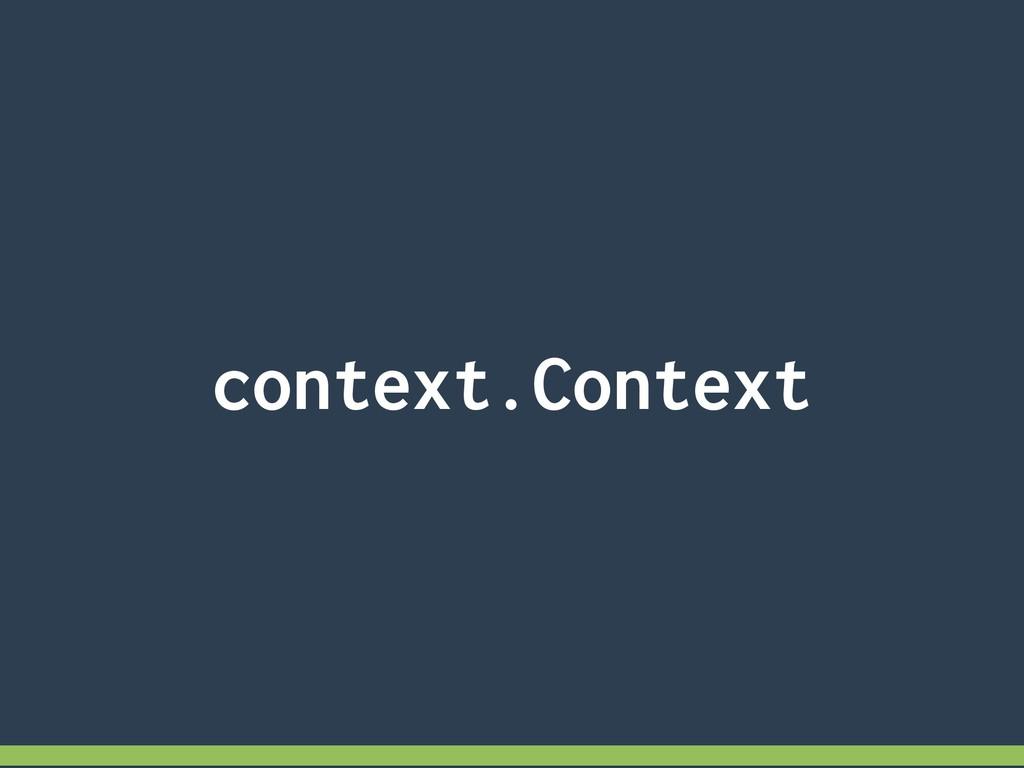 context.Context