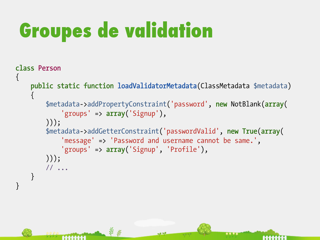 Groupes de validation class Person { public sta...