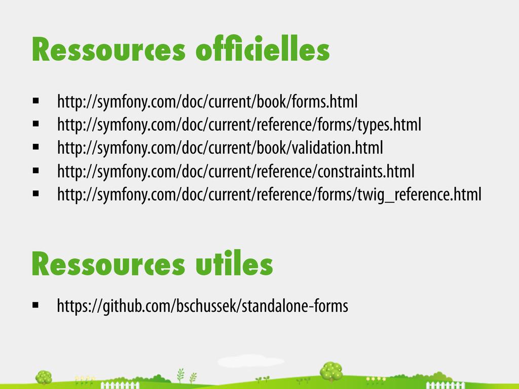 Ressources officielles § http://symfony.com/do...