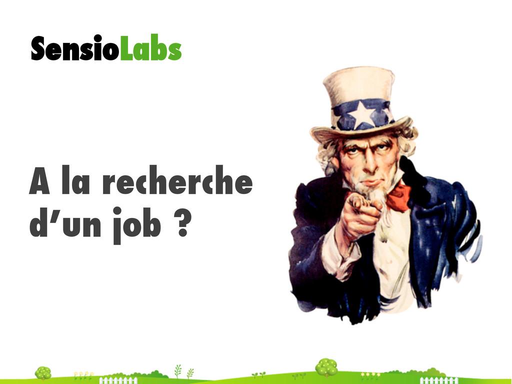 SensioLabs A la recherche d'un job ?