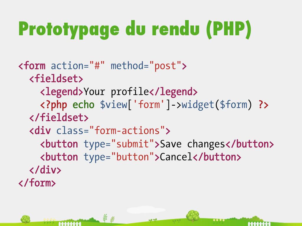 "Prototypage du rendu (PHP) <form action=""#"" met..."